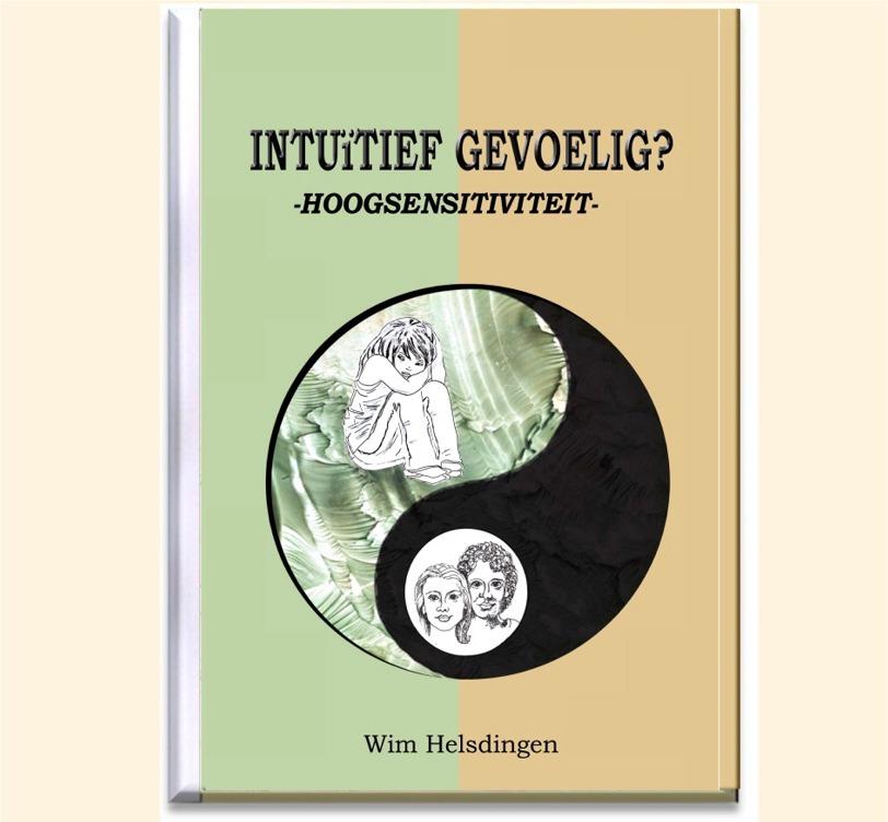 intuitief gevoelig?- hoogsensitiviteit